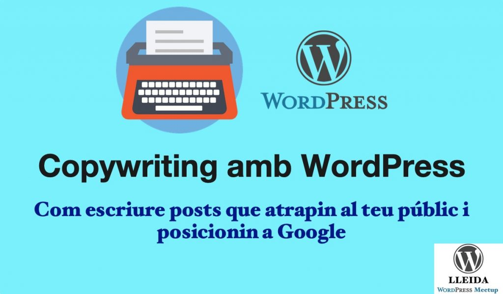 Copywriting amb WordPress - meetup WordPress Lleida